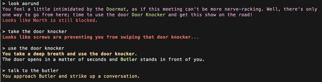 Ogni comando è un ordine impartito al personaggio; la risposta del computer è l'esito di tale ordine.
